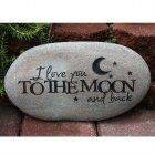 I Love You To The Moon And Back Garden Stone. Can Personalize