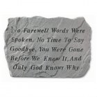 No Farewell Words Were Spoken Garden Stone